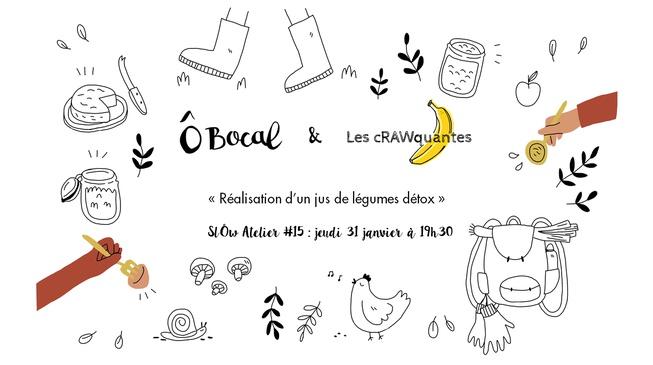 SlÔw Atelier #15 : Réalisation d'un jus de légumes détox