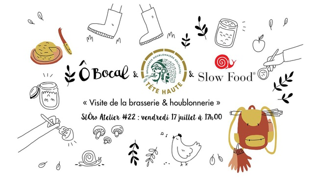 SlÔw atelier #22 : visite de la brasserie & houblonnerie Tête Haute