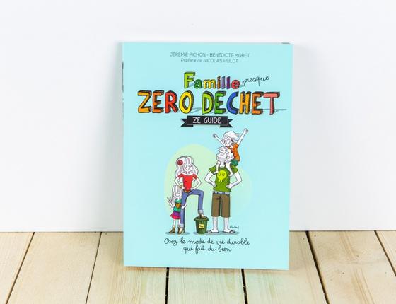 Livre « La Famille Presque Zéro Déchet - Ze Guide »