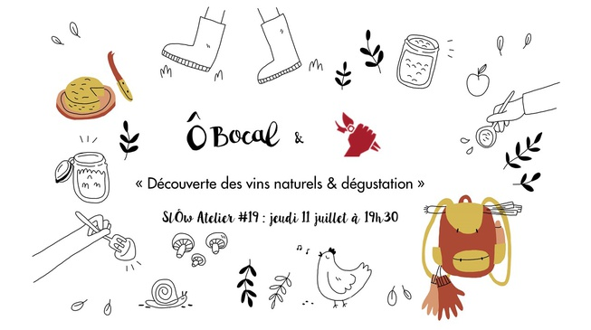 SlÔw Atelier #19 : découverte des vins naturels et dégustation !