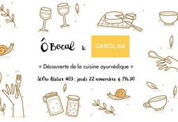 SlÔw Atelier #13 : Découverte de la cuisine ayurvédique