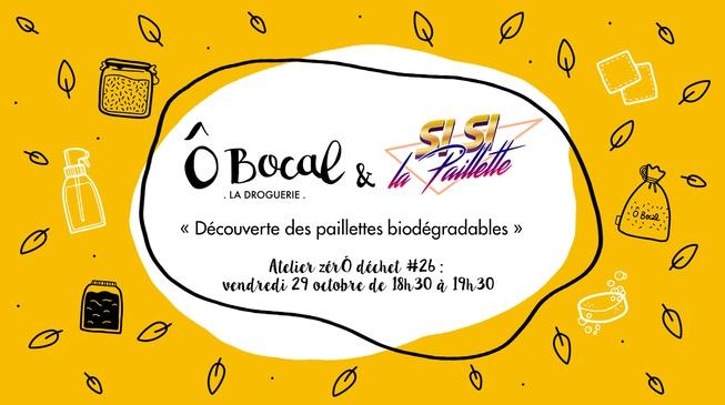 Atelier zérÔ déchet #26 : Découverte des paillettes biodégradables !