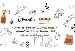 Atelier zérÔ déchet #18 : Découvrez l'électricité 100% renouvelable