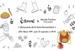 SlÔw Atelier #20 : Découverte de la lacto-fermentation