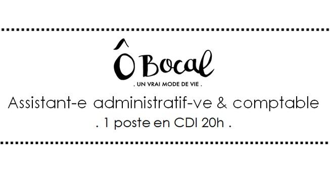 Ô Bocal recrute 1 assitant-e administratif-ve et comptable !