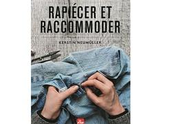 Livre « Rapiécer, racommoder »