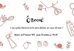 Atelier zérÔ déchet #13 : Les cycles féminins et le zéro déchet