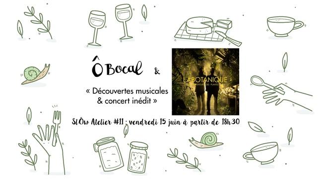 SlÔw Atelier #11 : Découvertes musicales & concert inédit