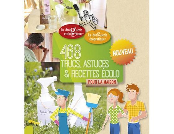 Cahier « 468 trucs, astuces & recettes écolo »