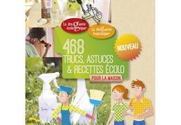 Livre Cahier 468 Trucs, astuces et recettes écolo