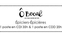 Ô Bocal recrute 2 épiciers-épicières !